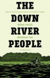 The Down River People (2021) TPB