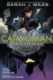 Catwoman: Soulstealer (2021) Graphic Novel