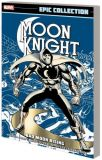 Moon Knight (1980) Epic Collection TPB 01: Bad Moon Rising