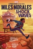 Miles Morales: Shock Waves (2021) Graphic Novel