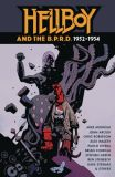 Hellboy and the B.P.R.D. (2014) HC: 1952-1954