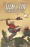 The Shaolin Cowboy (2013) TPB: Shemp Buffet