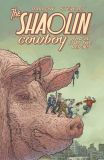 The Shaolin Cowboy (2013) TPB: Wholl stop the Reign?