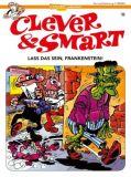 Clever & Smart 15: Lass das sein, Frankenstein!