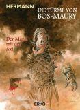 Die Türme von Bos-Maury 09b: Der Mann mit der Axt (Vorzugsausgabe)