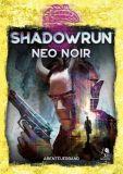 Neo Noir (Shadowrun 6. Edition - Softcover)
