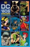 DC throught the 80s: The Experiments (2021) HC