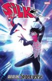Silk (2016) TPB: Out of the Spider-Verse 02