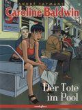 Caroline Baldwin (2001) 03: Der Tote im Pool