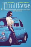 Jim lives: The Mystery of the Lead Singer of The Doors and the 27 Club (2020) TPB