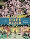 Dope Rider: A Fistful of Delirium (2021) HC
