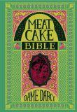 Meat Cake Bible (2016) HC