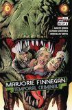 Marjorie Finnegan, Temporal Criminal (2021) 03