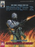 Bastei Comic Edition (1990) 10: RoboCop 2 - Alptraumnächte in Detrot (Comic zum Film)