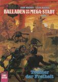 Bastei Comic Edition (1990) 34: Balladen aus der Mega-Stadt 1 - Tochter der Freiheit