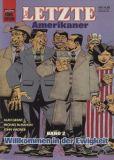 Bastei Comic Edition (1990) 45: Der Letzte Amerikaner 2 - Willkommen in der Ewigkeit