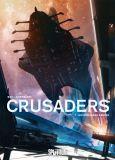 Crusaders 01: Die stählerne Brücke