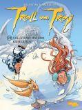 Troll von Troy (2001) 24: Stillstand unterm Kieselstein