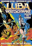 Luba Wolfschwanz 02: Bacchanal imTal des Blutes!