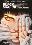 Black Magick 03: Der Aufstieg I
