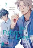 There is no Future in This Love 02