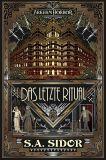 Arkham Horror Roman: Das letzte Ritual