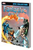 Fantastic Four: Epic Collection TPB 01: The Worlds Greatest Comic Magazine
