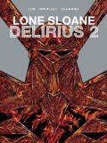 Lone Sloane: Delirius 2 (2021) HC