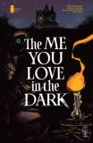 The Me You Love in the Dark (2021) 02