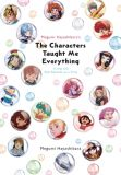 Megumi Hayashibaras The Characters Taught Me Everything: Living Life One Episode at a Time (2021) Buch