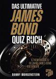 Das ultimative James Bond Quizbuch - 6 Themengebiete, 60 Jahre James Bond, 600 Fragen