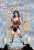 Wonder Woman: 80 Years of the Amazon Warrior The Deluxe Edition (2021) HC
