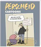 Perscheid Cartoons - Beeil dich, Mutter! Ich muss nach Berlin!