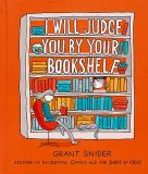 I Will Judge You by Your Bookshelf (2020) HC