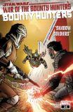 Star Wars: Bounty Hunters (2020) 16: War of the Bounty Hunters (Abgabelimit: 1 Exemplar pro Kunde!)