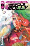 Batman Secret Files: Miracle Molly (2021) 01 (Abgabelimit: 1 Exemplar pro Kunde!)