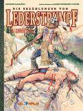 Die Erzählungen von Lederstrumpf 02: Der letzte Mohikaner (Vorzugsausgabe) (Abgabelimit: 1 Exemplar pro Kunde!)