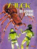 Yalek 02: Die eiserne Spinne (Vorzugsausgabe) (Abgabelimit: 1 Exemplar pro Kunde!)