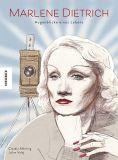 Marlene Dietrich - Augenblicke eines Lebens