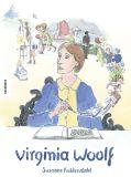 Virginia Woolf - Die Comic-Biografie