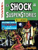 EC Archives: Shock SuspenStories (2021) TPB 01
