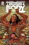 I Breathed a Body (2021) TPB