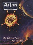 Atlan - Der Einsame der Zeit (1996) 01: Die letzten Tage von Atlantis