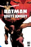 Batman: The Curse of the White Knight (2019) SC