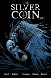 The Silver Coin (2021) TPB 01