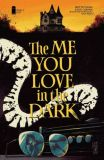 The Me You Love in the Dark (2021) 03