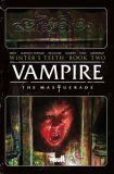 Vampire: The Masquerade - Winter's Teeth (2020) TPB 02