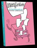 Unveröffentlicht! Die Comicszene packt aus - Strips and Stories - von Wilhelm Busch bis Flix (Abgabelimit: 1 Exemplar pro Kunde)
