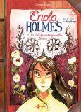 Enola Holmes 03: Der Fall der verhängnisvollen Blumen