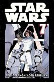 Star Wars Marvel Comic-Kollektion 013 (133): Das Gefängnis der Rebellen